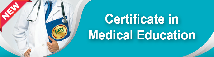 Certificate in Medical Education -