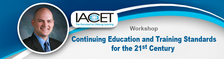 Workshop - Continuing Education and Training Standards