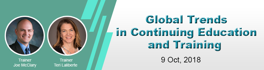 Global Trends in Continuing Education and Training -  Joe McClary and Teri Laliberte