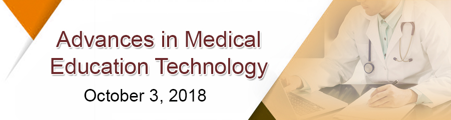 ِAdvances in Medical Education Technology - Rolla Couchman